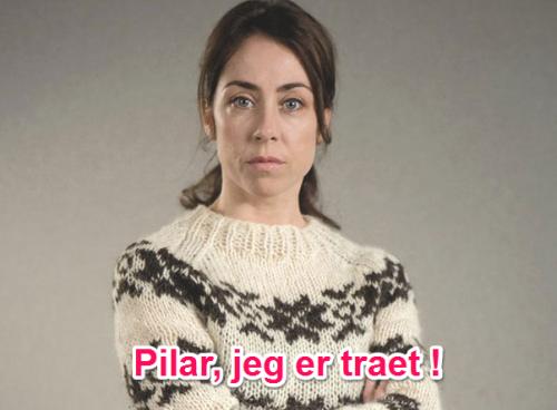 Pilar, J'en ai marre !